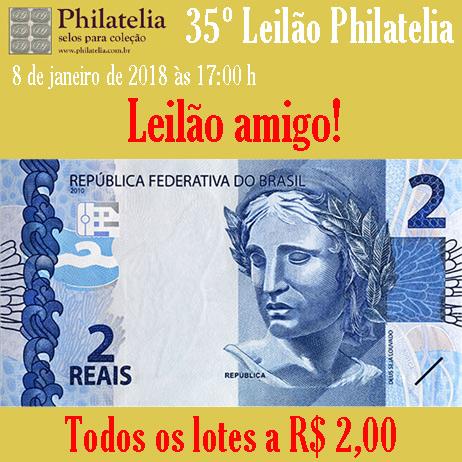 35º Leilão AMIGO! - Philatelia Selos e Moedas