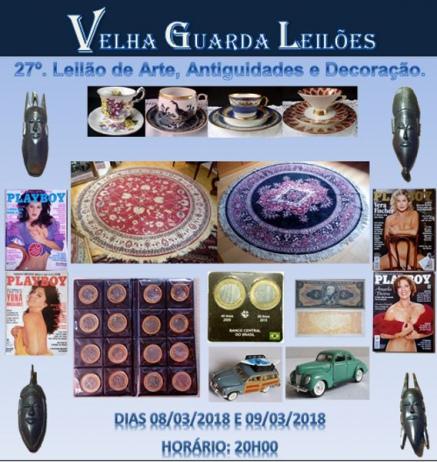 27º LEILÃO VELHA GUARDA LEILÕES - Arte, Antiguidades, Decoração  e Colecionismo