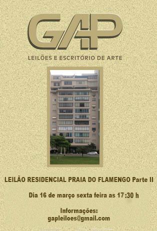 LEILÃO RESIDENCIAL PRAIA DO FLAMENGO PARTE II