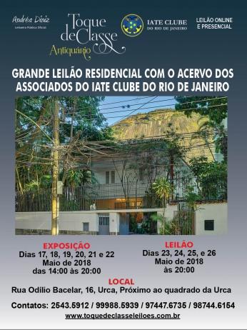 1º GRANDE LEILÃO RESIDENCIAL DO ACERVO DOS ASSOCIADOS DO IATE CLUBE DO RIO DE JANEIRO - MAIO DE 2018