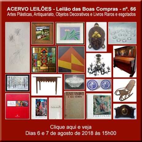 LEILÃO DAS BOAS COMPRAS nº 66 - ACERVO LEILÕES - SP - 6 e 7/08/2018