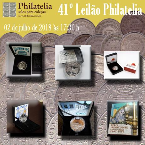 41º Leilão de Filatelia e Numismática - Philatelia Selos e Moedas