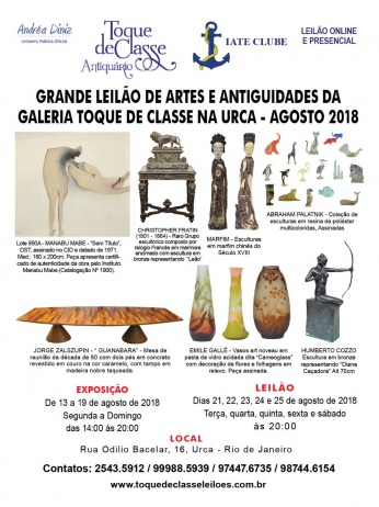 GRANDE LEILÃO DE ARTES E ANTIGUIDADES DA GALERIA TOQUE DE CLASSE NA URCA - AGOSTO DE 2018