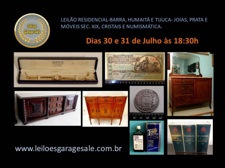 LEILÃO RESIDENCIAL-BARRA, HUMAITÁ E TIJUCA- JOIAS, PRATA E MÓVEIS SEC. XIX, CRISTAIS E NUMISMÁTICA.