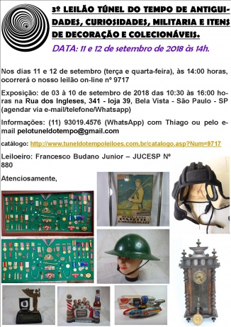 3º LEILÃO TÚNEL DO TEMPO COLECIONISMO, ANTIGUIDADES, MILITARIA E OBJETOS DE DECORAÇÃO