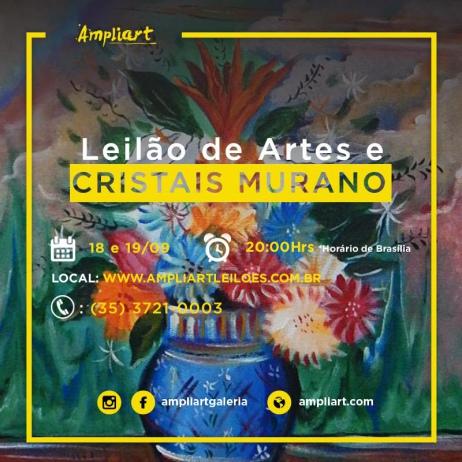 LEILÃO DE ARTES E CRISTAIS MURANO