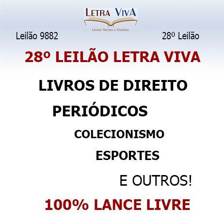 28º LEILÃO LETRA VIVA - LIVROS DE DIREITO, ESPORTES, PERIÓDICOS, COLECIONISMO E OUTROS!